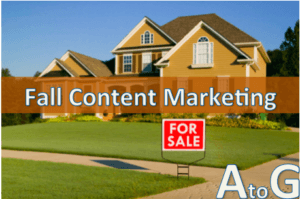 A to Z Guide to Fall Real Estate Content Ideas (Part I)