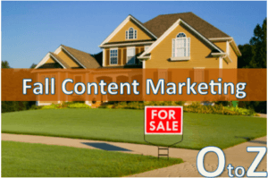A to Z Guide to Fall Real Estate Content Ideas (Part III)